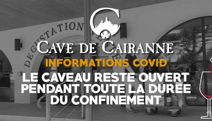Le Caveau reste ouvert pendant toute la durée du Confinement