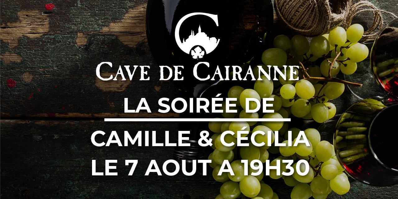 La soirée de Camille et Cécilia le 7 Aout 2021